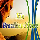 Rio: Brazilian Music by Various Artists