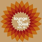 Lounge du soleil, Vol.10 by Various Artists