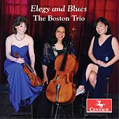 Play & Download Elegy & Blues by The Boston Trio | Napster
