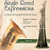 Play & Download Single Reed Expressions, Vol. 4 by Ronald L. Caravan | Napster