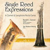 Play & Download Single Reed Expressions, Vol. 3 by Ronald L. Caravan | Napster