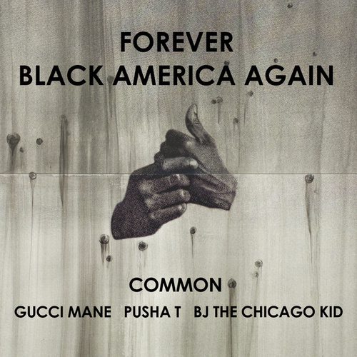 Play & Download Forever Black America Again by Common | Napster