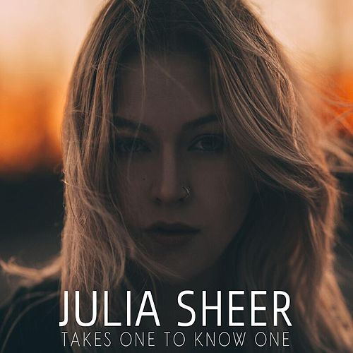 Play & Download Takes One to Know One by Julia Sheer | Napster