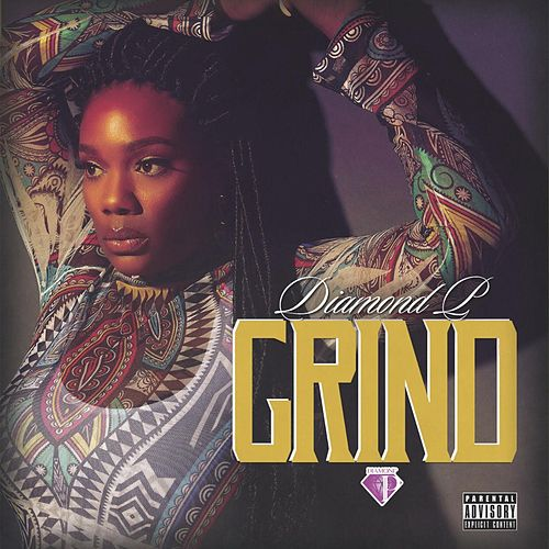 Play & Download Grind by Diamond P | Napster
