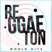Reggaeton World Hits by Various Artists
