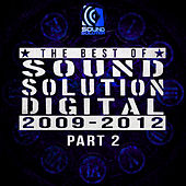 Best Of Sound Solution Digital 2009-2012 Part 2 by Various Artists