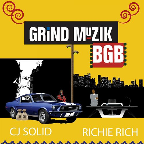 Grind Muzik BGD by Richie Rich