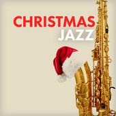 Play & Download Christmas Jazz by Various Artists | Napster
