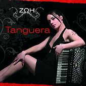 Play & Download Tanguera by Zoe Tiganouria (Ζωή Τηγανούρια) | Napster