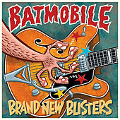 Brand New Blisters by Batmobile