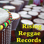 Rising Reggae Records by Various Artists