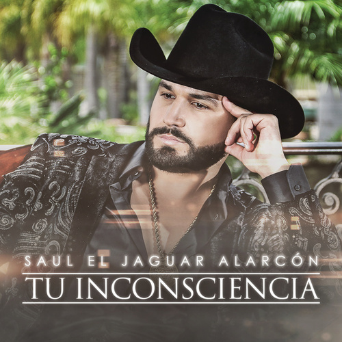Tu Inconsciencia by Saul