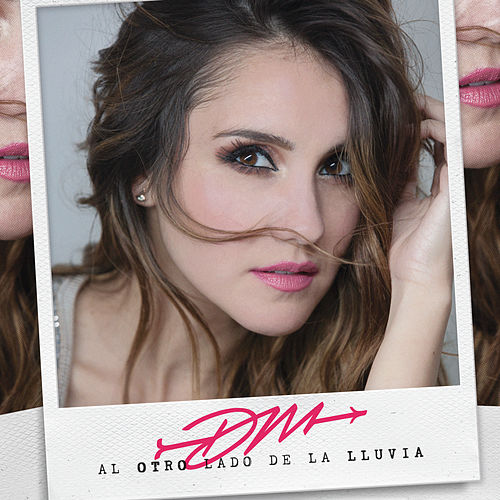 Play & Download Al Otro Lado De La Lluvia by Dulce Maria | Napster