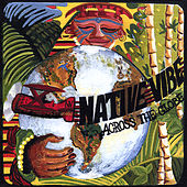 Play & Download Across the Globe by Native Vibe | Napster