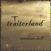 Traitorland by Nathan Bell
