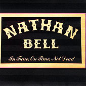 Play & Download In Tune, On Time, Not Dead by Nathan Bell | Napster