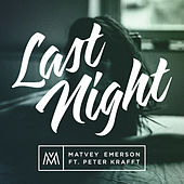 Play & Download Last Night (Remix by Pivovarov) by Matvey Emerson | Napster