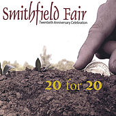 Play & Download 20 For 20 by Smithfield Fair | Napster