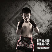 Play & Download Querido Enemigo by Fernando Milagros | Napster