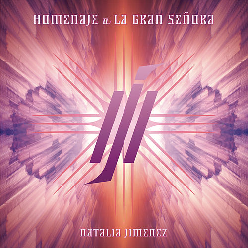 Play & Download Homenaje a la Gran Señora by Natalia Jimenez | Napster