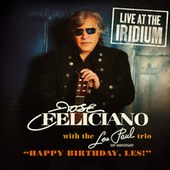 Play & Download Happy Birthday, Les Paul (Live) by Jose Feliciano | Napster