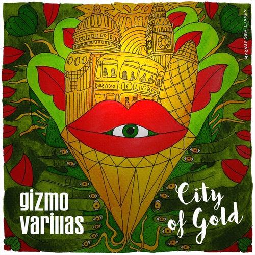 City of Gold EP von Gizmo Varillas