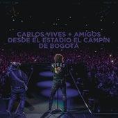 Carlos Vives + Amigos Desde el Estadio El Campín de Bogotá by Carlos Vives