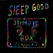 Jungle Box by Sleep Good