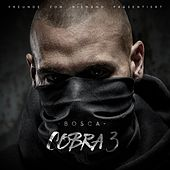 Play & Download Cobra 3 by Bosca | Napster