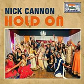 Play & Download Hold On by Nick Cannon | Napster
