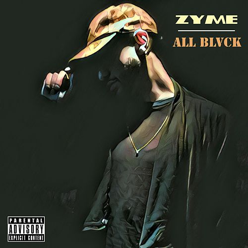 All Blvck - EP by Zyme