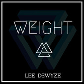 Play & Download Weight by Lee DeWyze | Napster