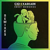 Play & Download Sweet Memories (Remixes) by Kaskade | Napster