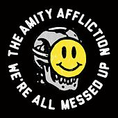 Play & Download All Messed Up (Acoustic) by The Amity Affliction | Napster