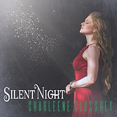 Play & Download Silent Night (feat. Mark Selby) by Charleene Closshey | Napster
