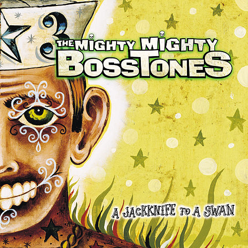 Play & Download A Jackknife To A Swan by The Mighty Mighty Bosstones | Napster