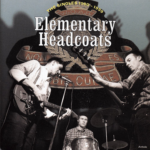Elemetary von Thee Headcoats