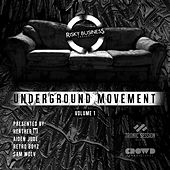 Play & Download Underground Movement Vol. 1 by Various Artists | Napster