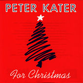 Play & Download For Christmas by Peter Kater | Napster