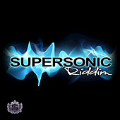 Play & Download Supersonic Riddim by Various Artists | Napster