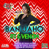 Play & Download Ban Jaho by Venom | Napster