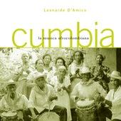 Cumbia. La musica afrocolombiana (A cura di Leonardo D'Amico) by Various Artists