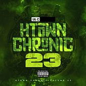 Play & Download H-Town Chronic 23 by LIL C | Napster