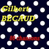 Gilbert Bécaud (80 chansons) de Gilbert Becaud