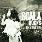 Dream On by Scala