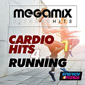 Play & Download Megamix Fitness Cardio Hits for Running (25 Tracks Non-Stop Mixed Compilation for Fitness & Workout) by Various Artists | Napster