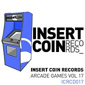 Play & Download Arcade Games, Vol. 17 by Various Artists | Napster