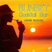 Play & Download Sunset Cocktail Bar - Lounge Selection by Various Artists | Napster