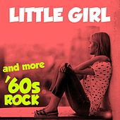Little Girl and More '60s Rock by Various Artists