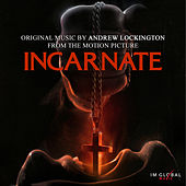 Incarnate (Original Motion Picture Soundtrack) by Andrew Lockington